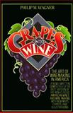 Grapes into Wine, Philip M. Wagner, 0394731727