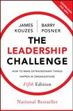 The Leadership Challenge, James M. Kouzes and Barry Z. Posner, 0470651725