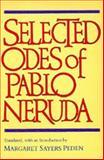 Selected Odes of Pablo Neruda, Neruda, Pablo, 0520071727