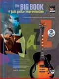 Big Book of Jazz Guitar Improvisation, Mark Dziuba, 0739031724