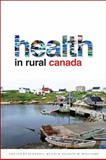 Health in Rural Canada, , 0774821728