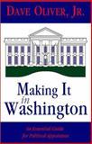 Making It in Washington, Dave Oliver, 1553951727