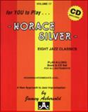 Volume 17 - Horace Silver, Jamey Aebersold, 1562241729