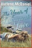 The Year of Luminous Love, Lurlene McDaniel, 0385741723