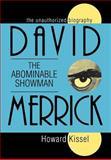 David Merrick - The Abominable Showman, Howard Kissel, 1557831726