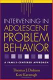Intervening in Adolescent Problem Behavior 9781593851729