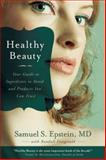 Healthy Beauty, Samuel S. Epstein and Randall Fitzgerald, 1935251724