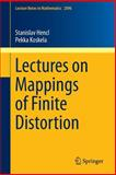 Lectures on Mappings of Finite Distortion, Hencl, Stanislav and Koskela, Pekka, 3319031724