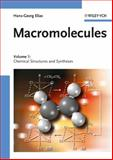 Macromolecules Vol. 1 : Chemical Structures and Synthesis, Elias, Hans-Georg, 3527311726