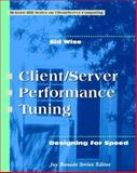 Client-Server Performance Tuning : Designing for Speed, Wise, Sid, 0070711739