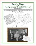 Family Maps of Montgomery County, Missouri, Deluxe Edition : With Homesteads, Roads, Waterways, Towns, Cemeteries, Railroads, and More, Boyd, Gregory A., 1420311735