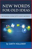 Business Concepts and Models, Garth Holloway, 1493131737