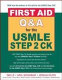 First Aid Q&A for the USMLE Step 2 CK, Tao Le, Anil Shivaram, Joshua Klein, 0071481737
