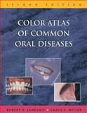 Color Atlas of Common Oral Diseases 9780683301731