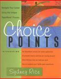 Choice Points, Sydney Rice, 0891061738