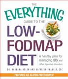 The Everything Guide to the Low-Fodmap Diet, Barbara Bolen and Kathleen Bradley, 1440581738