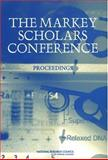 The Markey Scholars Conference : Proceedings, Board on Higher Education and Workforce Staff, 030909173X