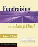 Fundraising for the Long Haul, , 0787961736