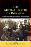 Mental Health of Refugees 9780805841732