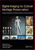Digital Imaging for Cultural Heritage Preservation, Filippo Stanco and Sebastiano Battiato, 1439821739