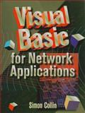 Visual Basic for Network Applications, Collin, Simon, 1555581730