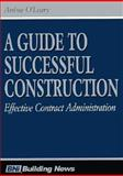 A Guide to Successful Construction, , 1557011737