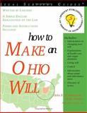 How to Make an Ohio Will, John Willamowski and Mark Warda, 1572481730