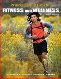 Principles and Labs for Fitness and Wellness, Hoeger, Sharon A. and Hoeger, Wener W. K., 0495111732