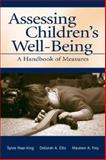 Child Assessment in Pediatric Settings : Handbook of Measures for Health Care Professionals, Naar-King, Sylvie, 0805831738
