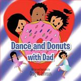 Dance and Donuts with Dad, Craig Johnson, 1477291733