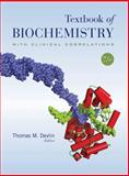 Textbook of Biochemistry with Clinical Correlations, Devlin, Thomas M., 0470281731