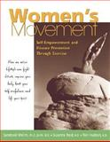 Women's Movement : Self-Empowerment and Disease Prevention Through Exercise, Melim, Sandoval and Reid, Susanna, 0658001736