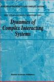 Dynamics of Complex Interacting Systems, Martínez, Servet, 0792341732