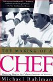The Making of a Chef, Michael Ruhlman, 0805061738