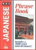 BBC Japanese Phrase Book, Akiko Motoyoshi and Michael Houser, 0844291730