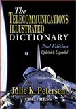 The Telecommunications Dictionary, Petersen, Julie K., 084931173X