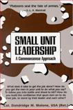 Small Unit Leadership, Dandridge M. Malone, 0891411739