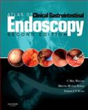 Atlas of Clinical Gastrointestinal Endoscopy, Wilcox, Charles F. and Sung, Joseph Jy, 1416031731