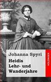 Heidis Lehr- und Wanderjahre, Johanna Spyri, 1482751739