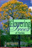 Flowering Trees of Florida, Mark Stebbins, 1561641731