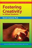 Fostering Creativity in Gifted Students, Cramond, Bonnie and Karnes, Frances A., 1593631731