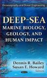 Deep-Sea, Dennis R. Bailey and Susan E. Howard, 1622571738