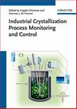 Industrial Crystallization Process Monitoring and Control, , 3527331735
