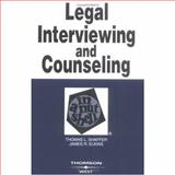 Legal Interviewing and Counseling in a Nutshell, Shaffer, Thomas L. and Elkins, James R., 0314151737
