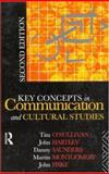 Key Concepts in Communication and Cultural Studies, Tim O'Sullivan and John Fiske, 0415061733