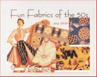 Fun Fabrics of The 50's, Joy Shih, 076430173X