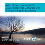 World Environmental and Water Resources Congress 2011 : Bearing Knowledge for Sustainability, Beighley, R. Edward, Killgore, Mark W., 0784411735