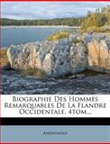 Biographie des Hommes Remarquables de la Flandre Occidentale. 4tom..., Anonymous, 1277051739