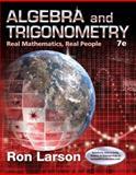Algebra and Trigonometry : Real Mathematics, Real People, Larson, Ron, 1305071735