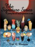 The Signature Series, Erik G. Ossimina, 1467061735